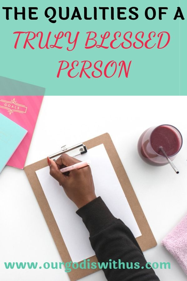 The qualities of a blessed person
