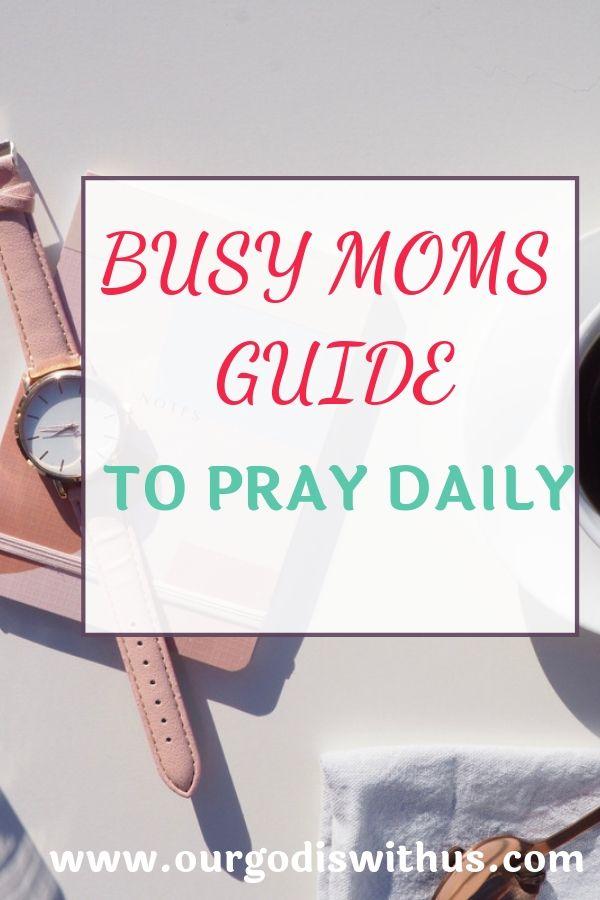 busy mom guide to pray daily