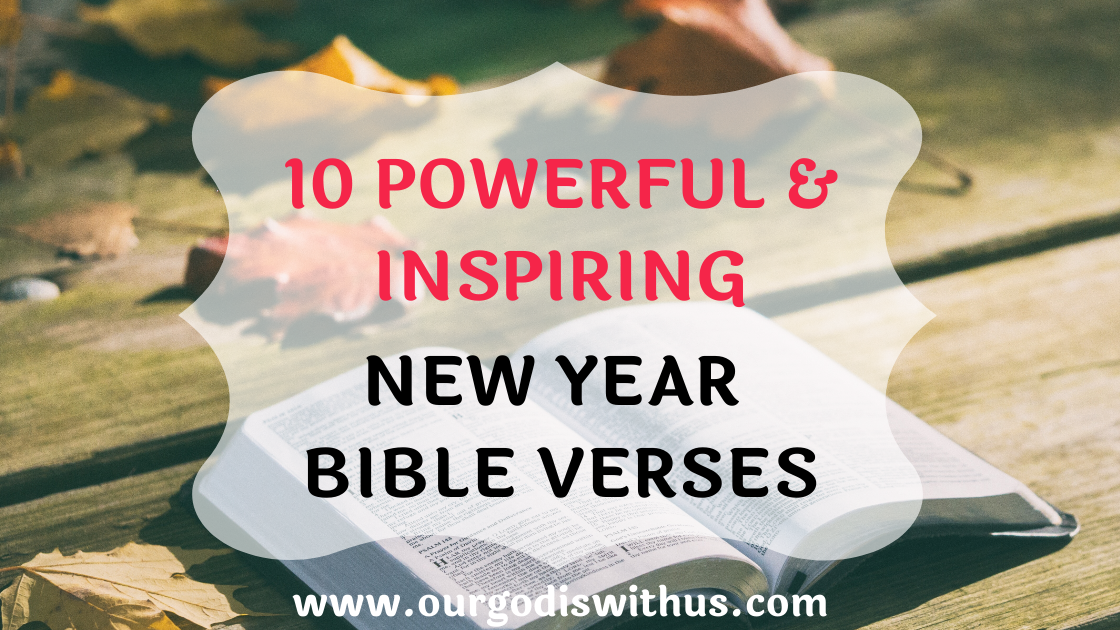 10 Powerful and Inspiring New Year Bible Verses