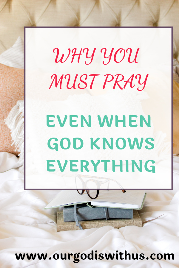 why you must pray