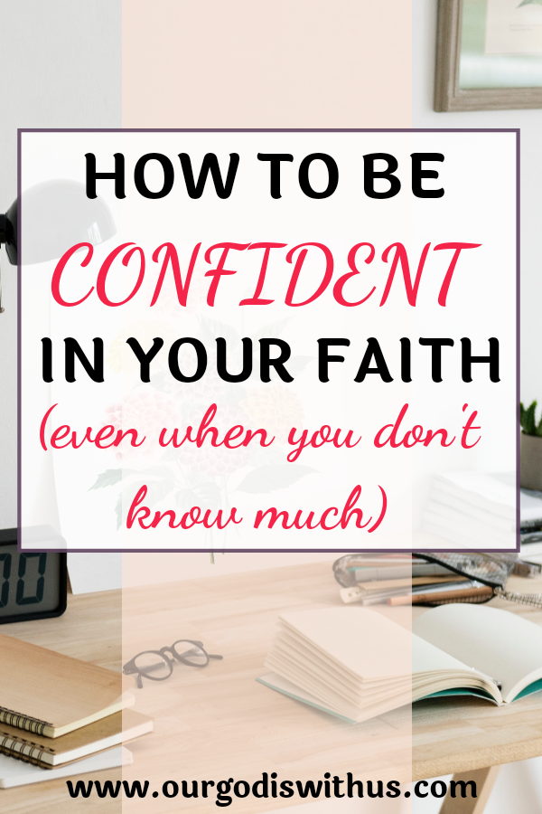 how to be confident in your faith