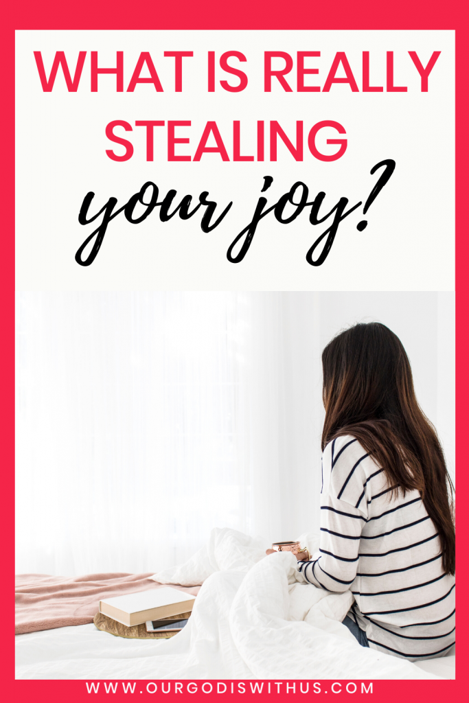What is really stealing your joy?