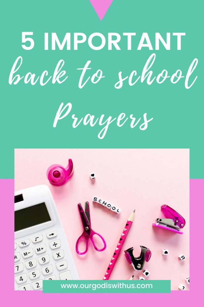 5 Important Back to school prayers
