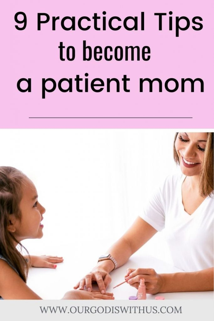 9 Practical Tips to become a patient mom