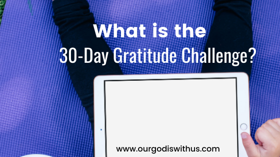 What is the 30-Day Gratitude Challenge?